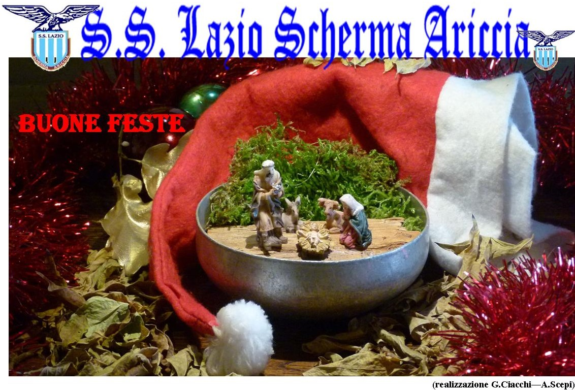BUONE FESTE DALLA S.S. LAZIO SCHERMA ARICCIA
