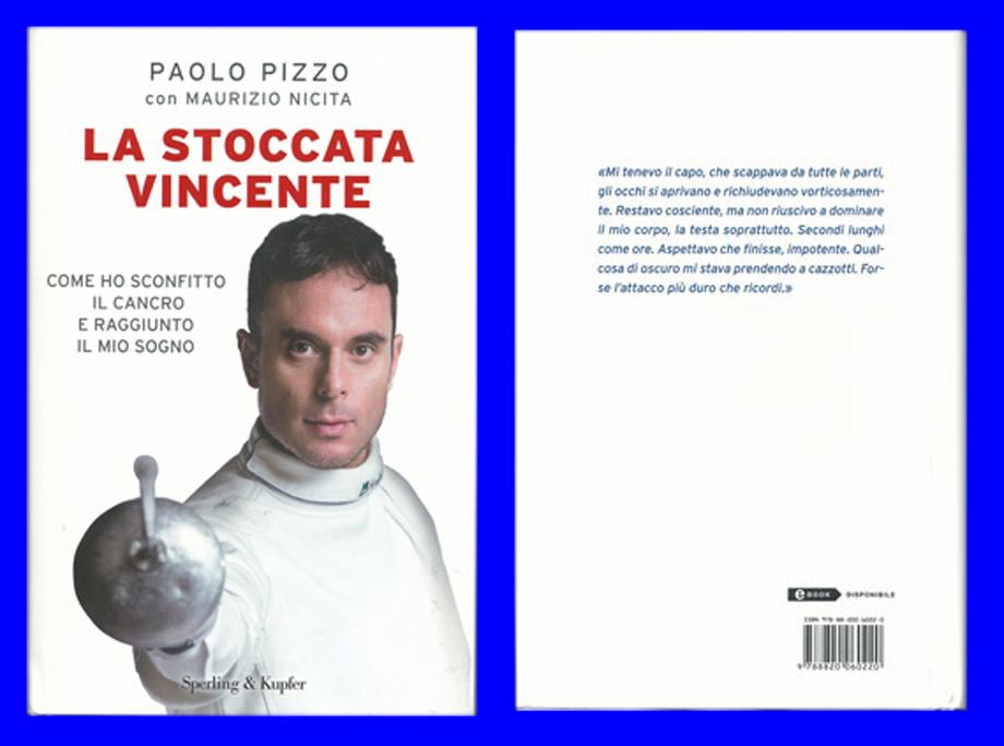 PAOLO PIZZO: LA STOCCATA VINCENTE